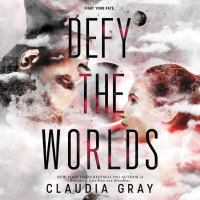 Cover image for Defy the worlds. bk. 2 [sound recording CD] : Constellation series