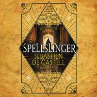 Imagen de portada para Spellslinger. bk. 1 [sound recording CD]