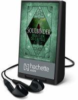 Cover image for Soulbinder. bk. 4 [Playaway] : Spellslinger series