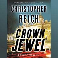 Cover image for Crown jewel. bk. 2 Simon Riske series