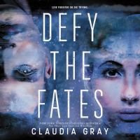 Cover image for Defy the fates Constellation Series, Book 3.