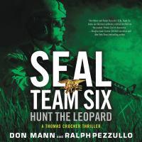 Imagen de portada para Hunt the leopard. bk. 8 [sound recording CD] : SEAL Team Six series : a Thomas Crocker thriller