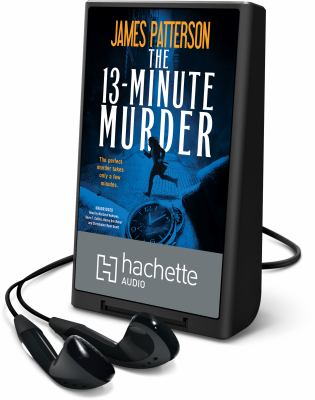 Cover image for The 13-minute murder [Playaway]