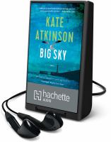 Cover image for Big sky. bk. 5 [Playaway] : Jackson Brodie series