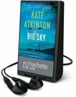 Imagen de portada para Big sky. bk. 5 [Playaway] : Jackson Brodie series