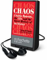 Cover image for CHAOS [Playaway] : Charles Manson, the CIA, and the secret history of the sixties