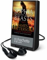 Cover image for Sophia, princess among beasts [Playaway]