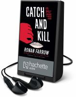 Cover image for CATCH AND KILL [Playaway]