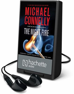 Cover image for The night fire. bk. 2 [Playaway] : Ballard and Bosch series