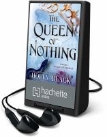 Imagen de portada para The queen of nothing. bk. 3 [Playaway] : Folk of the air series
