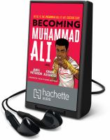 Imagen de portada para Becoming Muhammad Ali [Playaway] : a novel