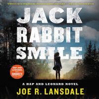 Cover image for Jackrabbit smile. bk. 11 [sound recording CD] : Hap and Leonard series