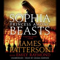 Cover image for Sophia, princess among beasts [sound recording CD]