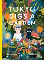 Cover image for Tokyo digs a garden