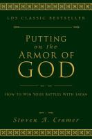 Cover image for Putting on the armor of God : how to win your battles with Satan