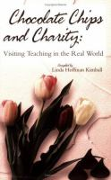 Cover image for Chocolate chips and charity : visiting teaching in the real world