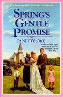 Cover image for Spring's gentle promise, bk. 4 : Seasons of the heart series