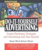 Cover image for Adams Streetwise do it yourself advertising : create marketing strategies and advertising that gets results
