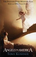 Cover image for Angels in America : a gay fantasia on national themes