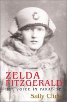 Cover image for Zelda Fitzgerald : her voice in paradise