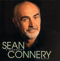 Cover image for Sean Connery : a biography