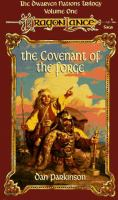 Cover image for The covenant of the forge, bk. 1 : Dragonlance. Dwarven nations trilogy