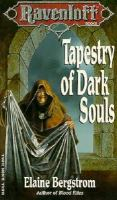 Cover image for Tapestry of dark souls. Book 5 : Ravenloft series
