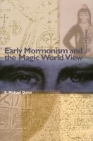 Cover image for Early Mormonism and the magic world view