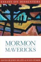 Imagen de portada para Mormon mavericks : essays on dissenters