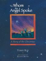 Imagen de portada para To whom the angel spoke : A story of the Christmas