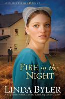 Cover image for Fire in the night. bk. 1 : Lancaster burning series