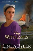 Imagen de portada para The witnesses. bk. 3 : Lancaster burning series