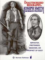 Cover image for The unauthorized biography of Joseph Smith, Mormon prophet