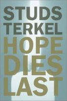 Cover image for Hope dies last : keeping the faith in difficult times