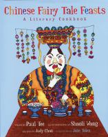 Imagen de portada para Chinese fairy tale feasts : a literary cookbook