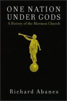 Cover image for One nation under gods : a history of the Mormon Church