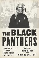 Cover image for The Black Panthers : portraits from an unfinished revolution