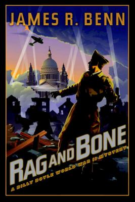 Cover image for Rag and bone. bk. 5 : Billy Boyle World War II mystery series