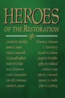 Cover image for Heroes of the restoration.