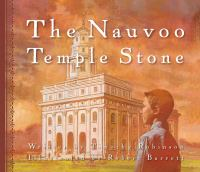 Cover image for The Nauvoo Temple stone