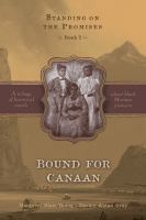 Cover image for Bound for Canaan. bk. 2 : Standing on the promises series
