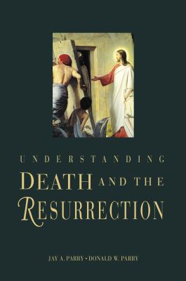 Cover image for Understanding death and the Resurrection
