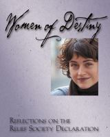Cover image for Women of destiny : reflections on the Relief Society declaration