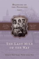Cover image for The last mile of the way. bk. 3 : Standing on the promises series