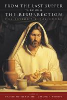 Imagen de portada para The life and teachings of Jesus Christ. Volume 3 : from the Last Supper through the Resurrection
