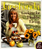 Cover image for Jane Fonda cooking for healthy living