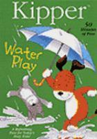 Imagen de portada para Kipper. Water play