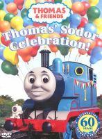 Cover image for Thomas & friends. Thomas' Sodor celebration!