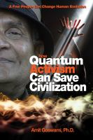 Cover image for How quantum activism can save civilization : a few people can change human evolution