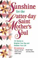 Cover image for Sunshine for the Latter-day Saint mother's soul.